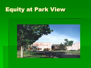 Equity at Park View