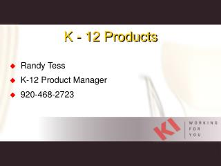 K - 12 Products