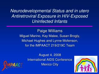 Neurodevelopmental Status and in utero Antiretroviral Exposure in HIV-Exposed Uninfected Infants