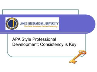 APA Style Professional Development: Consistency is Key!