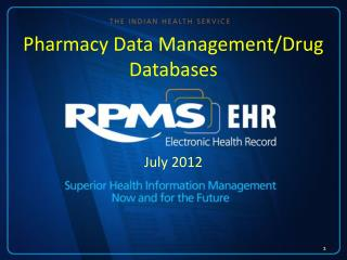 Pharmacy Data Management/Drug  Databases