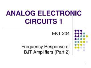 ANALOG ELECTRONIC CIRCUITS 1