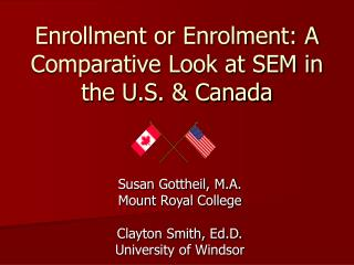 Enrollment or Enrolment: A Comparative Look at SEM in the U.S. & Canada
