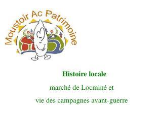marché de Locminé et  vie des campagnes avant-guerre