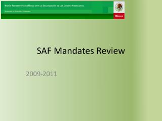 SAF Mandates Review
