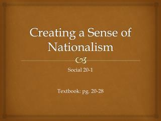 Creating a Sense of Nationalism