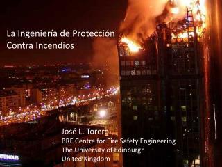 La Ingeniería de Protección Contra Incendios
