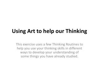 Using Art to help our Thinking