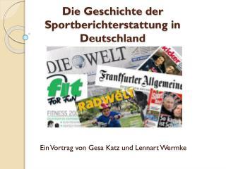 Die Geschichte der Sportberichterstattung in Deutschland