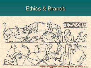 Ethics & Brands