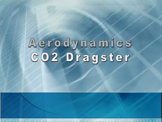 Aerodynamics CO2 Dragster
