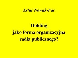 Artur Nowak-Far