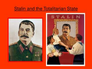 Stalin and the Totalitarian State