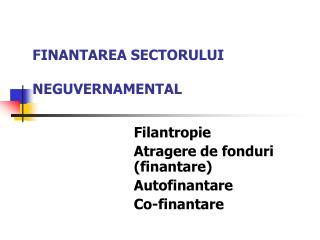 FINANTAREA SECTORULUI  NEGUVERNAMENTAL