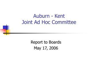 Auburn - Kent  Joint Ad Hoc Committee