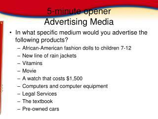 5-minute opener Advertising Media