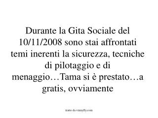 TAMA : �.quelle che � usuale fare�..