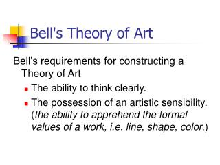 Bell's Theory of Art
