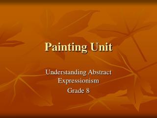 Painting Unit