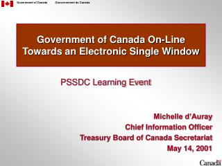 Government of Canada On-Line Towards an Electronic Single Window