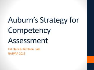 Auburn's Strategy for Competency Assessment