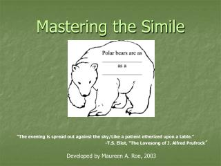 Mastering the Simile