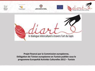 Projet financé par la Commission européenne,