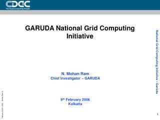 GARUDA National Grid Computing Initiative