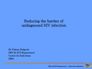 Reducing the burden of  undiagnosed HIV infection