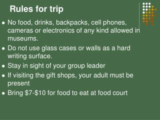 Rules for trip