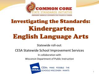 Investigating the Standards:   Kindergarten English Language Arts