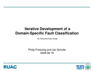 Iterative Development of a  Domain-Specific Fault Classification   An Industrial Case Study