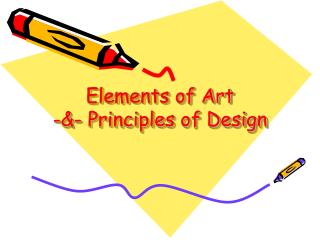 Elements of Art -&- Principles of Design