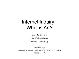 Internet Inquiry -  What is Art?