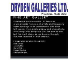 DRYDEN GALLERIES LTD.