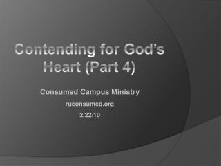 Contending for God's Heart (Part 4)