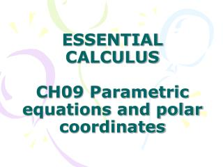 ESSENTIAL CALCULUS  CH09 Parametric equations and polar coordinates