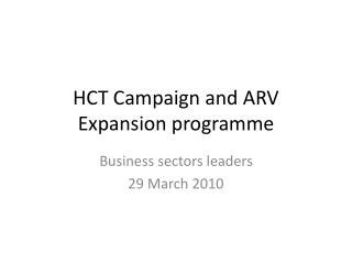 HCT Campaign and ARV Expansion programme