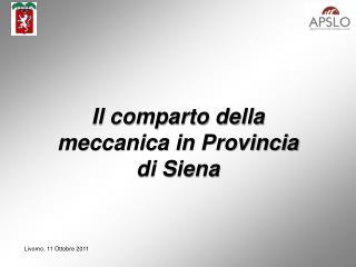 Il comparto della meccanica in Provincia di Siena