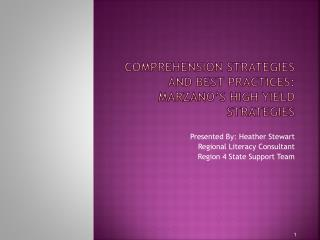 Comprehension Strategies and best practices: marzano s High yield strategies
