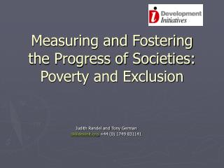 Measuring and Fostering the Progress of Societies:  Poverty and Exclusion