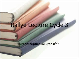 Rallye Lecture Cycle 3