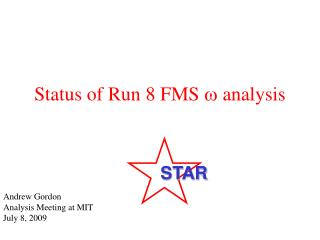 Status of Run 8 FMS  w  analysis