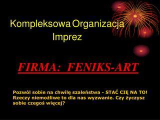 Kompleksowa Organizacja Imprez