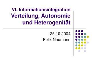 VL Informationsintegration Verteilung, Autonomie und Heterogenität