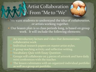 "Artist Collaboration From ""Me to ""We"""