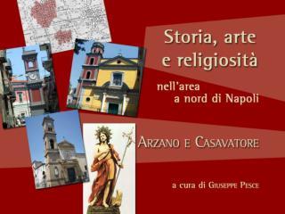 1308 >  Prima testimonianza certa del nome di  Casavatore