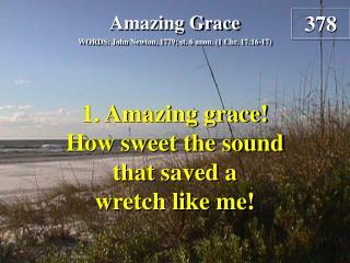 Amazing Grace (Verse 1)