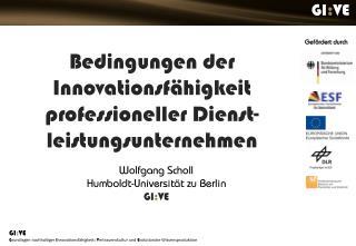 Bedingungen der Innovationsfähigkeit professioneller Dienst-leistungsunternehmen