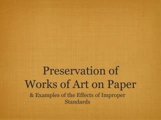 Preservation of  Works of Art on Paper